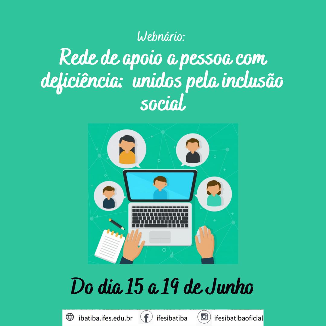 Webnario Rede de apoio a pessoa com deficiencia unidos pela inclusao social 1