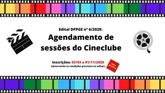 Edital DPPGE nº 06/2020 - Cineclube 2020