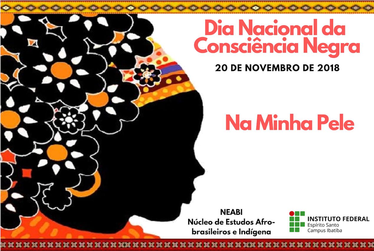 Campus Ibatiba promove atividades para celebrar o Dia Nacional da Consciência Negra