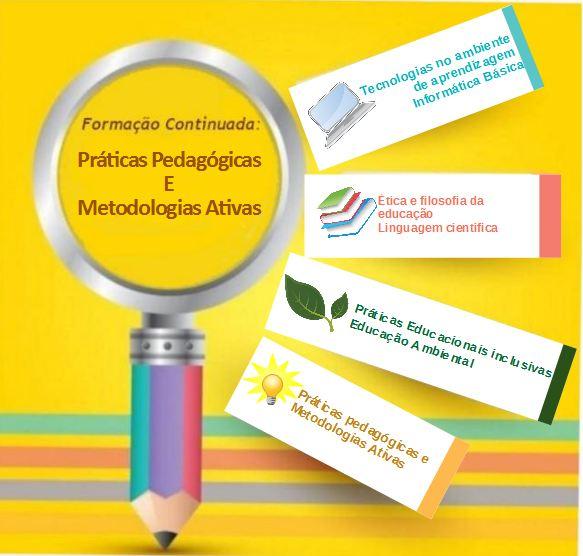 Formação continuada em práticas pedagógicas e metodologias ativas