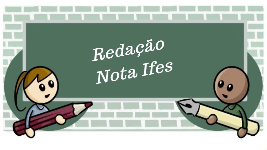 Projeto Redação NOTA IFES