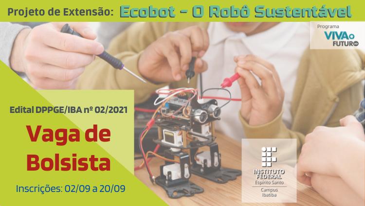 Processo Seletivo para Bolsista no Projeto Ecobot