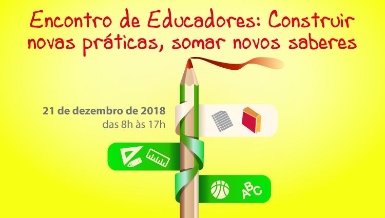 Inscrições abertas para o Encontro de Educadores: